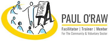 Paul ORaw - Facilitator, Trainer and Mentor for the Community and Voluntary Sector